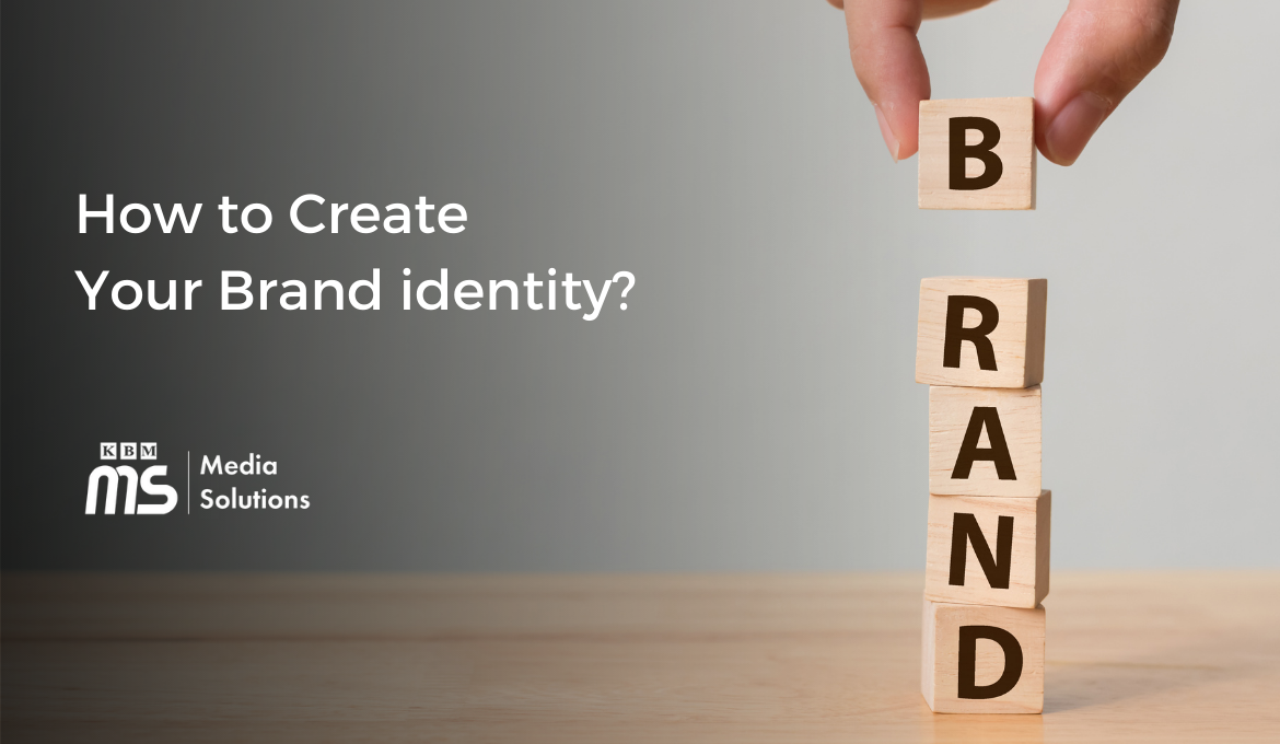 how-to-create-a-brand-identity