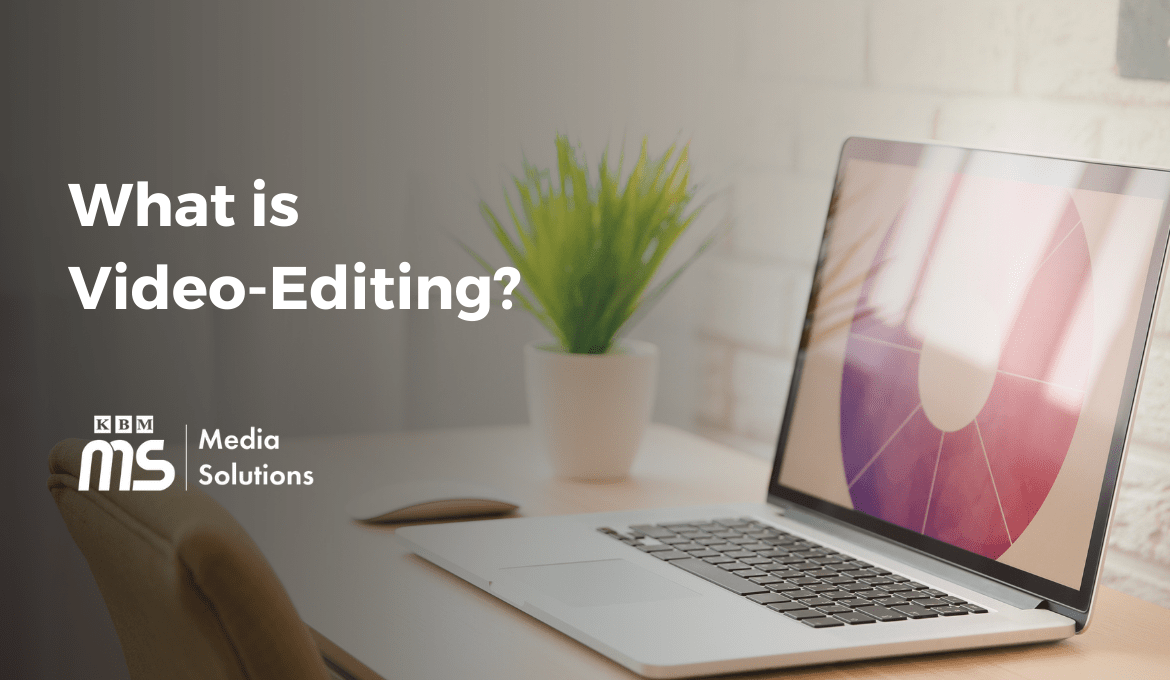 what-is-video-editing